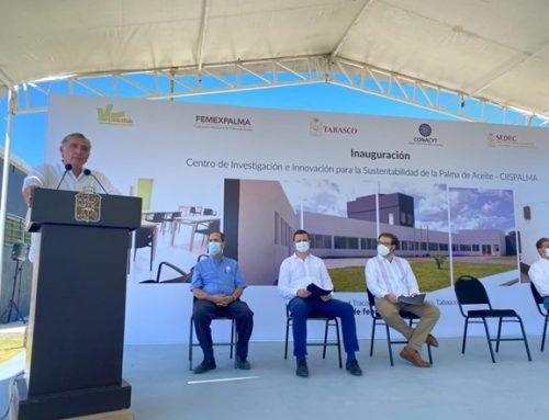 Inauguración del Centro de Investigación e Innovación para la Sustentabilidad de la Palma de Aceite – CIISPALMA